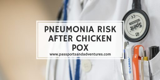 Pneumonia Risk After Chicken Pox - I did not know this was possible until it happened to us!