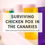 Here's My Top Tips for Surviving Chicken Pox in the Canaries With Kids