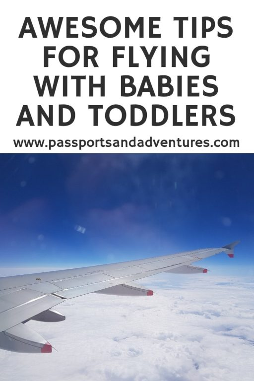 Awesome Tips For Flying With Babies and Toddlers