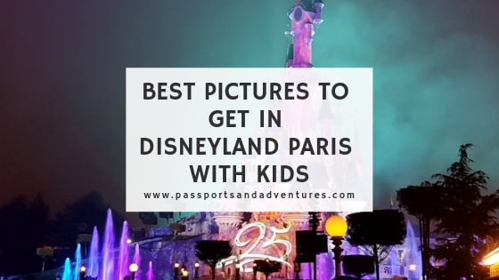 The Best Pictures To Get In Disneyland Paris With Kids