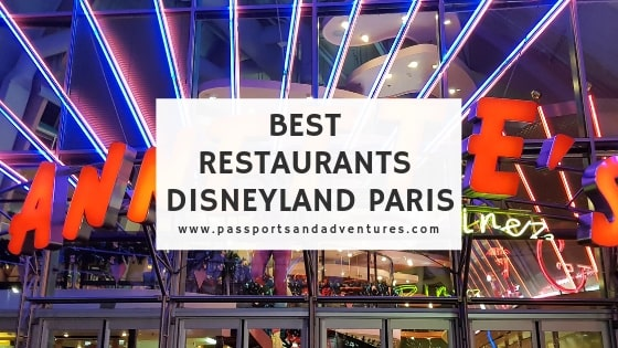 Best Restaurants Disneyland Paris - The Best Places to Eat at Disneyland Paris
