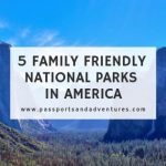5 Family Friendly National Parks in America
