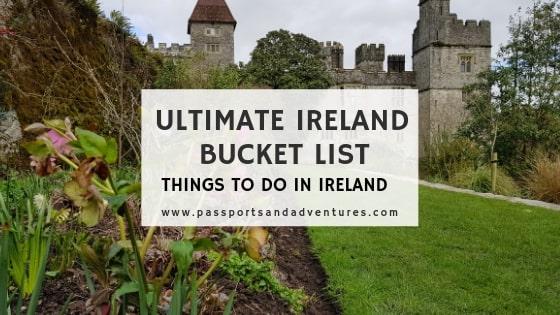 Ultimate Ireland Bucket List - Things to do in Ireland