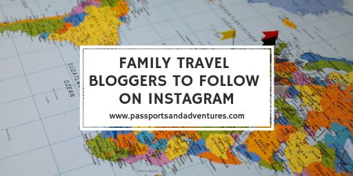 15 Family Travel Bloggers to Follow on Instagram