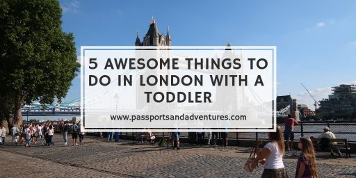 5 Awesome Things To Do In London With A Toddler