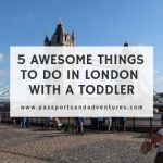 5 Awesome Things To Do In London With A Toddler - Mini City Guide