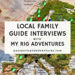 Local Family Guide Interviews with MY RIG Adventures