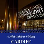 A Mini Guide to Visiting Cardiff With Kids