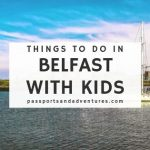 Things to do in Belfast with kids