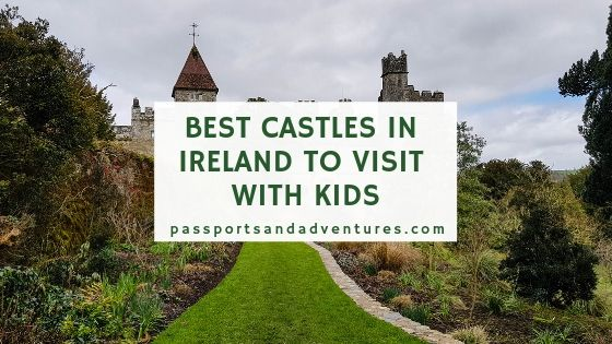 Best Castles in Ireland to Visit with Kids