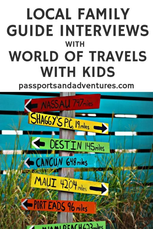 Local Family Guide Interviews with World of Travels with Kids