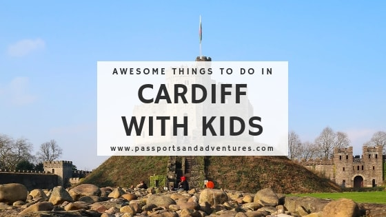 Awesome Things to Do in Cardiff With Kids