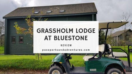 Bluestone Grassholm Lodge Review