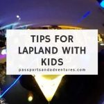 Tips for Lapland with Kids