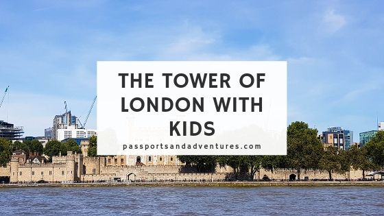 The Tower of London with Kids
