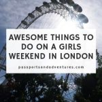 Awesome Girly Things to Do in London