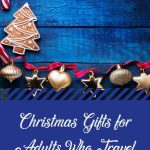 Christmas Gifts for Adults Who Travel