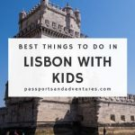 Best Things to Do in Lisbon with Kids