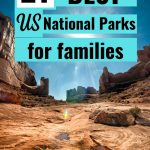 21 Best National Parks for Kids in the US pin