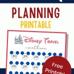 A pin for Pinterest with a countdown to Disney sheet at the bottom and text overlay at the top saying Disney planning printable
