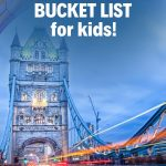 Pinterest long pin for the Ultimate London Bucket List for Kids