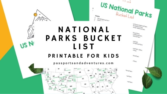 A picture of printable sheets with text overlay National Parks Bucket List Printable for Kids